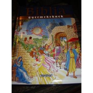 Biblia Gyermekeknek / Magyar Nagy Gyermek Biblia 256 full color pages