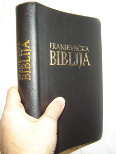 Croatian Franciscan Bible with Study Notes / Franjevacka Biblija - Fleksibilni Uvez / Beautiful Black Leather Bound with Golden Edges