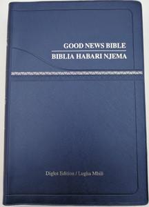 English - Swahili Bible Biblia Kiswahili / Good News Bible Diglot Edition - Biblia Habari Njema Lugha Mbili