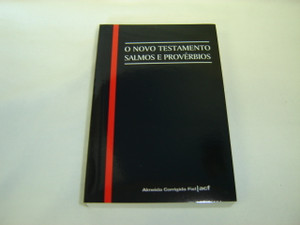 Portugese Pocket New Testament with Psalms and Proverbs / O Novo Testamento Salmos E Proverbios / Traduzido em Portuges por Joao Ferreira De Almeida