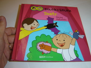 Polish Children's Book about Lolek and Bolek  / Teatr Bolka i Lolka / Maciej Wojtyszko