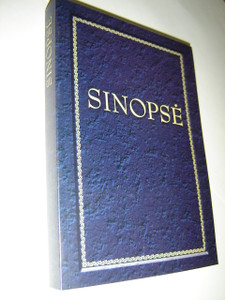 Lithuanian Synopsis of the Gospels / Keturiu Evangeliju Sinopse / Parenge: Ringvidas Sidaravicius