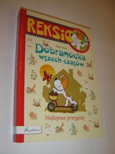 Polish Children's Book about Rexi the Dog / Reksio - Dobranocka wszech szasow - Najlepsze przygody