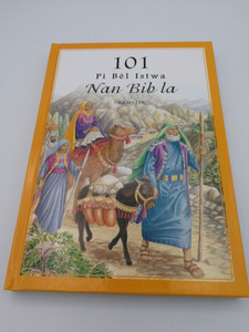 Haitian 101 Favorite Stories From the Bible / Haitian Children's Bible By Ura Miller