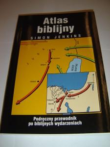 Bible Mapbook in Polish Language by Simon Jenkins / Atlas Biblijny - Podreczny Przewodnik Po Biblijnych Wydarzeniach