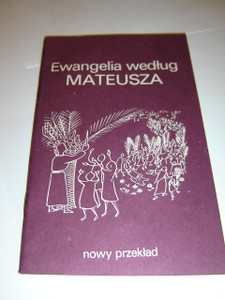 The Gospel of Matthew in Polish Language / Pocket Edition / Ewangelia wedlug Mateusza - Nowy Przeklad BFBS