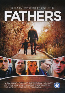 Fathers (2012) DVD / Four Men. Two Families. One Story / Family Christian Movies