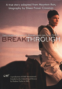 Breakthrough: The Story of James O. Fraser and the Lisu People DVD (2008) / Missionary Inspirational Docudrama