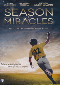 Season of Miracles DVD (2013) Based on the Award - Winning Novel / Miracles Happen When You Least Expect