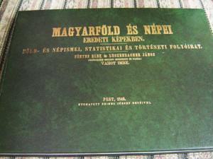 Magyarfold es nepei eredeti kepekben: Fold- es nepismei, statistikai es torteneti folyoirat (Hungarian Edition)