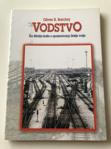 Vodstvo / Guidance in Croatian language / What the Bible says about knowing God's will / Oliver R. Barclay / Što Biblija kaže o spoznavanju Božje volje / Paperback, 2002