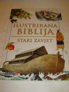 Illustrated Bible Stories from the Old Testament in Croatian Language / Ilustrirana Biblija - Stari Zavjet