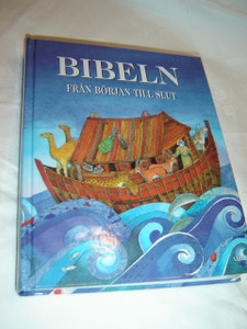 The Lion Bible for Children in Swedish Language / Bibeln fran borjan till slut