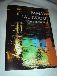 Pamat - Jautajumi / Ultimate Questions by John Blanchard in Latvian Language