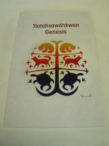 Mohawk Book of Genesis - Tiotahsawáhkwen