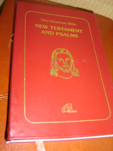 New American Bible - New Testament and Psalms / The Words of Jesus Printed in Red