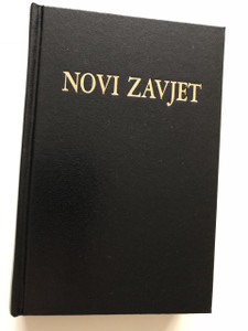 Novi Zavjet / The New Testament in Croatian Language / Hardcover / Black / HBD 2013 / Translated from Greek texts by Lj. Rupčić / 11th edition (9789536709939)