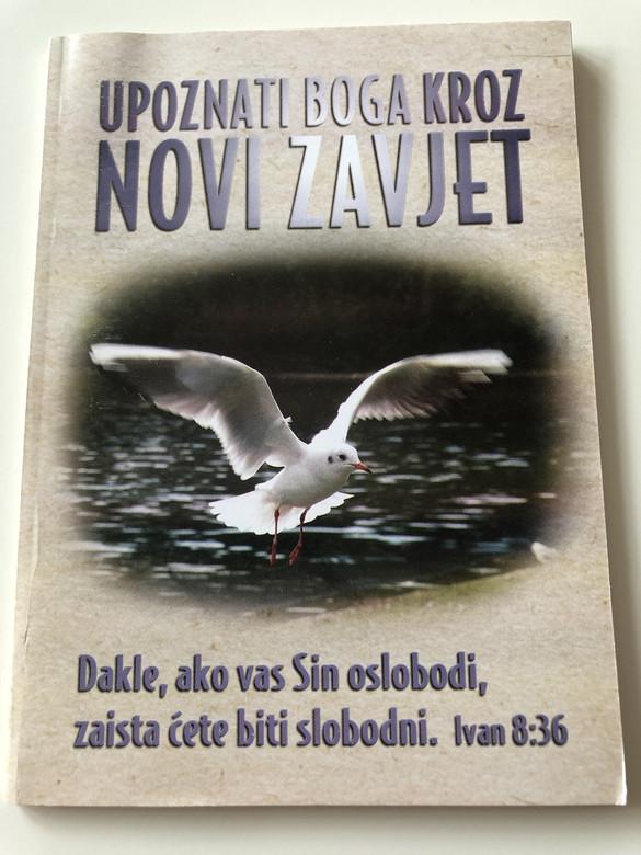 Upoznati Boga Kroz Novi Zavjet / Croatian Language Booklet / Knowing God Through the New Testament / David Egner / Paperback, 2004