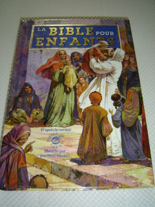 The Children's Bible (French Edition) La Bible pour enfants  / Big Bible with Beautiful Illustrations