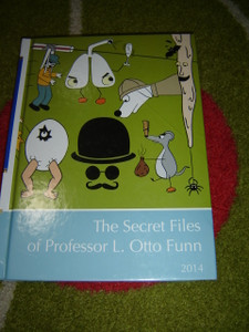 The Secret Files of Professor L. Otto Funn / A Supplement to Childcraft - The How and Why Library