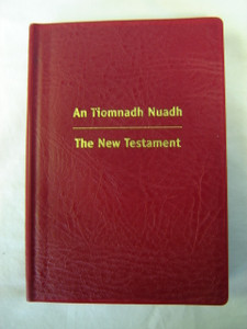 An Tiomnadh Nuadh: Burgundy Vinyl Binding Edition: The New Testament (English and Scots Gaelic Edition)
