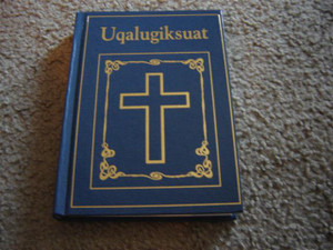Uqalugiksuat New Testament (North Slope Iupiaq)/ Inupiaq, Iupiaq
