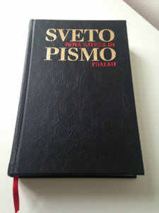 The New Testament and Psalms in Slovenian Language - Jerusalem Edition / Sveto pismo - Nova zaveza in Psalmi / Jeruzalemska izdaja