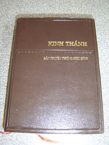 The Holy Bible - Revised Vietnamese Version / Kinh Th nh - Ban Truyen thong Hieu dinh