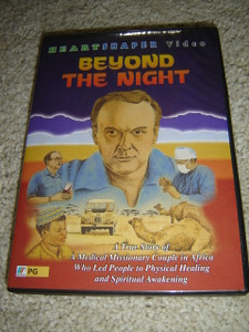Beyond the Night (DVD) A True Story of A Medical Missionary Couple in Africa