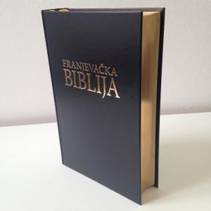 Croatian Franciscan Bible with Study Notes / Franjevacka Biblija -  Beautiful Black Bible with Golden Edges