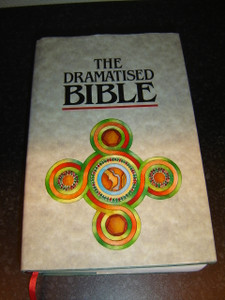 The Dramatised Bible - A Dynamic Way of Presenting the Word of God
