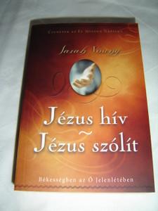 Jezus hiv - Jezus szolit / Jesus Calling Devotional (Hungarian Edition)