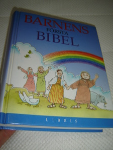 The Lion First Bible in Swedish Language - Barnens forsta bibel / Beautifully Illustrated Children's Bible