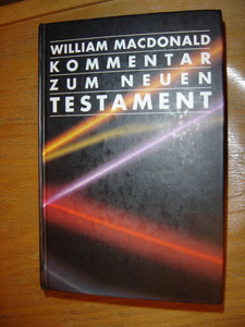 Kommentar zum Neuen Testament [Hardcover] by MacDonald, William