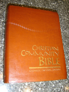 Christian Community Study Bible - Catholic Pastoral Edition / Beautiful Luxury Leather Bound with Golden Edges and Thumb Index