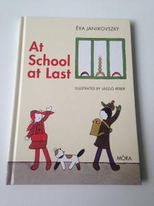 At School At Last - Mar Iskolas Vagyok / English Language Translation