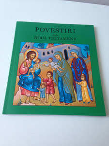 Stories from the New Testament - Povestiri din Noul Testament / Romanian Language Book