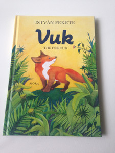 Vuk - The Fox Cub / Fekete István: Vuk / English Language Translation
