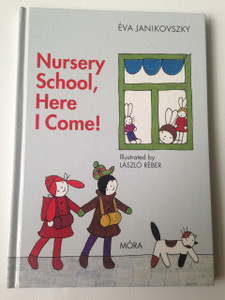 Nursery School, Here I Come! / Mar Ovodas Vagyok - English Language Translation
