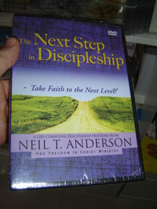 The Next Step In Discipleship - Take Faith to the Next Level! / Life Changing Discipleship Program