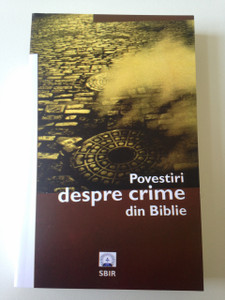 Crime stories from the Bible - Romanian Language Book / Povestiri despre crime din Biblie