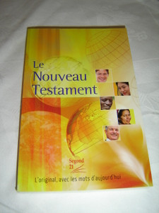 French Modern New Testament Segond 21 / Le Nouveau Testament Segond 21 avec notes standard