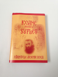 Icoane pentru suflet - Icons for the soul / Romanian Language Illustrated Orthodox Book