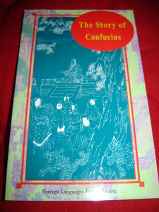 The Story of Confucius / in English Language Written by Luo Chenglie