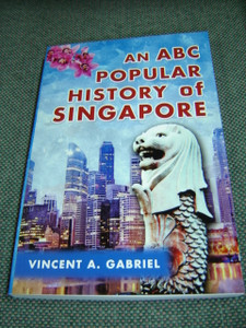 An ABC Popular History of Singapore