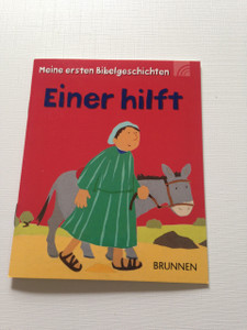 The Good Samaritan - Einer hilft / Meine ersten Bibelgeschichten / Children's Bible Booklet in German Language