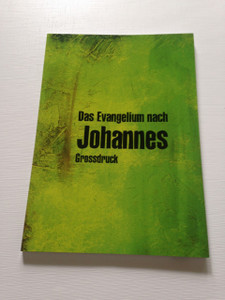 Johannes Evangelium in Grossdruck / Large Print Gospel of John / German Large Print Edition Evangelium of John 1