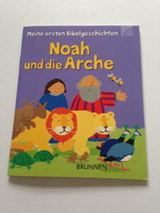 Noah and the Ark - Noah und die Arche / Meine ersten Bibelgeschichten / Children's Bible Booklet in German Language
