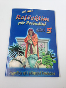 60 Day Wonder Devotional Book 5: Choices that please God / 60 dite Reflektim per Perendine Libri 5: Zgjedhje qe i pelqejne Perendise
