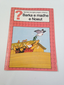 Noah's Big Boat - Barka e madhe e Noeut / Albanian Language Booklet for Children